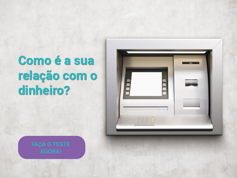 Teste: relação com o dinheiro